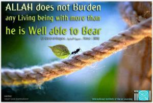 Allah does not burden a people more than what they can tolerate