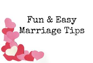 fun and easy marriage tip