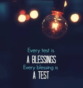 every blessing is a test