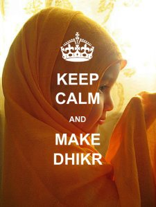 keep calm and do dhikr