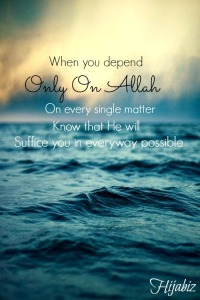 Depend only on Allah