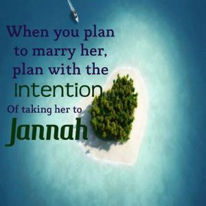 when you plan to marry her - jannah