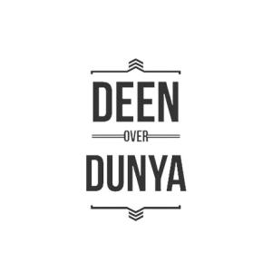 deen, dunya 1