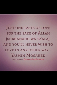 love for the sake of Allah - yasmeen mojahed