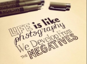 photo, develop, negatives, quote, life