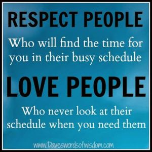 love people who dont look at their schedule when you need them