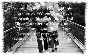 love increase with age, old couple, with quote